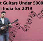 top 5 guitars in india under 5000
